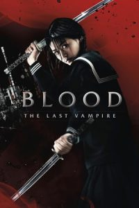 Blood: The Last Vampire (2009)