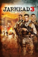 Jarhead 3: The Siege (2016)