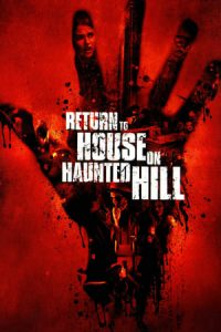 Return to House on Haunted Hill (2007)