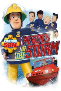 Fireman Sam: Heroes of the Storm (2014)