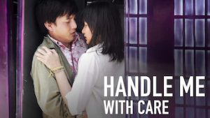 Handle Me with Care (2008)